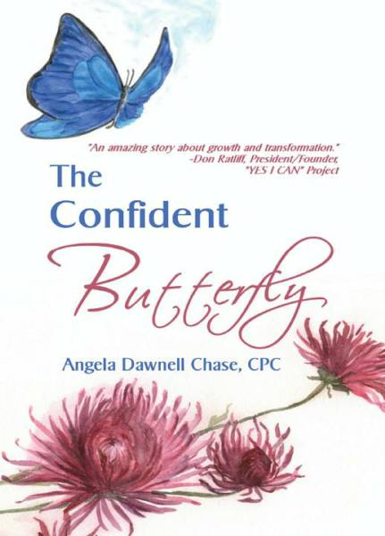 The Confident Butterfly Angela Dawnell Chase